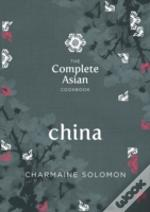 The Complete Asian Cookbook - China