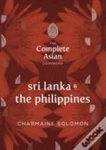 The Complete Asian Cookbook - Sri Lanka And The Philippines