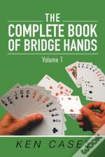 The Complete Book Of Bridge Hands