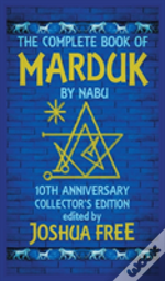 The Complete Book Of Marduk By Nabu