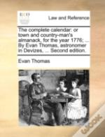 The Complete Calendar: Or Town And Count