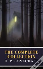 The Complete Collection Of H. P. Lovecraft