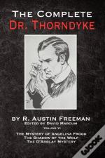 The Complete Dr. Thorndyke - Volume V: T