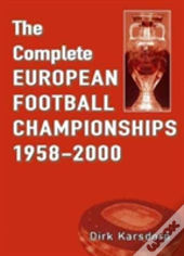 The Complete European Football Championships 1958-2000
