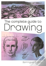 The Complete Guide To Drawing