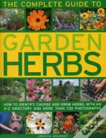 The Complete Guide To Garden Herbs