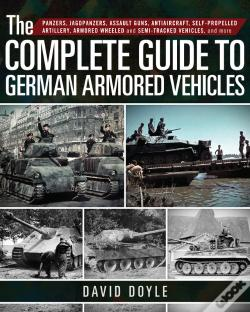 Wook.pt - The Complete Guide To German Armored Vehicles