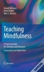 The Complete Guide To Mindfulness-Based Therapies
