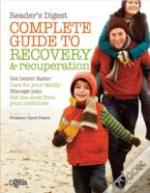 The Complete Guide To Recovery And Recuperation