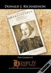 The Complete Henry Iv, Part Two
