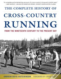 Wook.pt - The Complete History Of Cross-Country Running