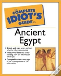 Wook.pt - The Complete Idiot'S Guide To Ancient Egypt