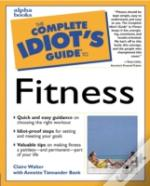 The Complete Idiot'S Guide To Fitness