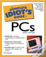The Complete Idiot'S Guide To Pc'S