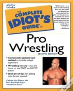 Wook.pt - The Complete Idiot'S Guide To Pro Wrestling