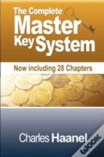 The Complete Master Key System (Now Incl