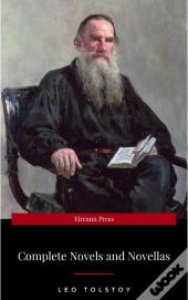 The Complete Novels Of Leo Tolstoy In One Premium Edition (World Classics Series): Anna Karenina, War And Peace, Resurrection, Childhood, Boyhood, Youth, ... (Including Biographies Of The Author)