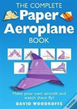 Wook.pt - The Complete Paper Aeroplane Book