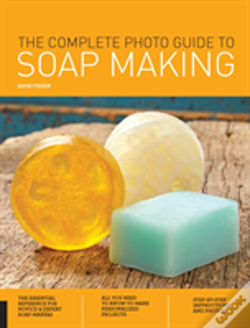 Wook.pt - The Complete Photo Guide To Soap Making