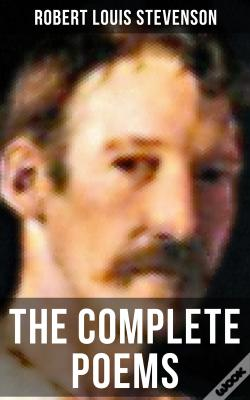 Wook.pt - The Complete Poems Of Robert Louis Stevenson