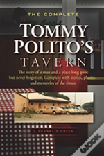The Complete Tommy Polito'S Tavern