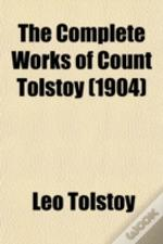 The Complete Works Of Count Tolstoy (190