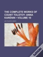 The Complete Works Of Count Tolstoy (Vol