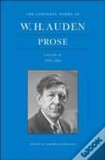 The Complete Works Of W. H. Auden: Prose