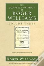 The Complete Writings Of Roger Williams, Volume 3