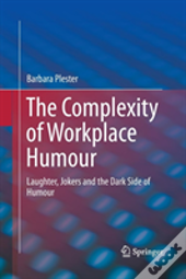 The Complexity Of Workplace Humour