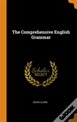 The Comprehensive English Grammar