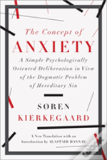 The Concept Of Anxiety - A Simple Psychologically Oriented Deliberation