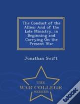 The Conduct Of The Allieslife Of George Washington