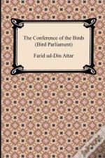 The Conference Of The Birds (Bird Parliament)