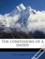 The Confessions Of A Daddy