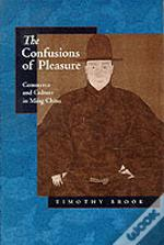 The Confusions Of Pleasure