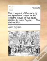 The Conquest Of Granada By The Spaniards