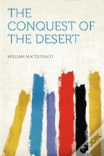 The Conquest Of The Desert