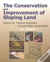 The Conservation And Improvement Of Sloping Lands
