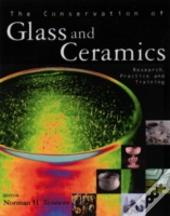 The Conservation Of Glass And Ceramics