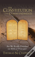 The Constitution And Commandments