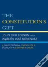 The Constitution'S Gift