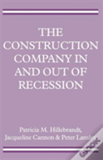 The Construction Company In And Out Of Recession