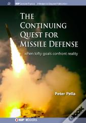 The Continuing Quest For Missile Defense