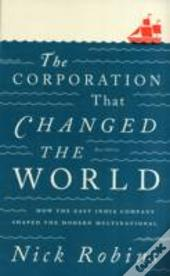 The Corporation That Changed The World