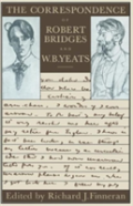The Correspondence Of Robert Bridges And W. B. Yeats