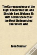 The Correspondence Of The Right Honourab