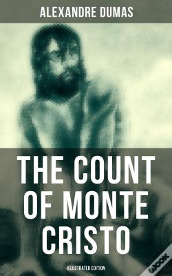 Wook.pt - The Count Of Monte Cristo (Illustrated Edition)