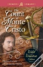The Count Of Monte Cristo: The Wild And Wanton Edition, Volume 5
