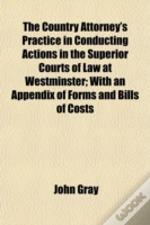 The Country Attorney'S Practice In Condu